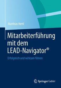 LEAD Navigator Hettl Consult Matthias Hettl Führungskraft Buch