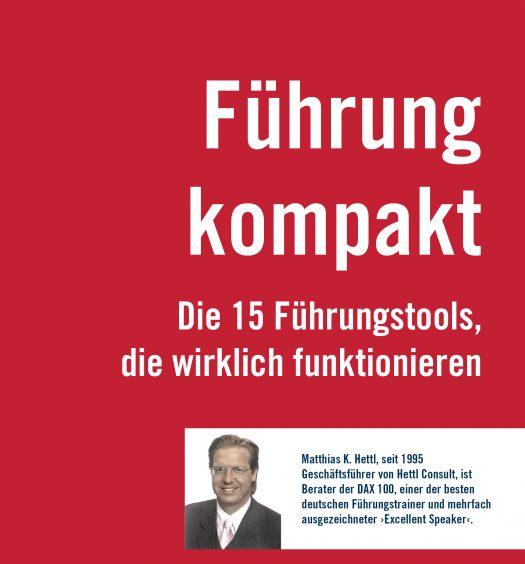 Führung kompakt Führungswerkzeuge 15 Führungstools Matthias Hettl